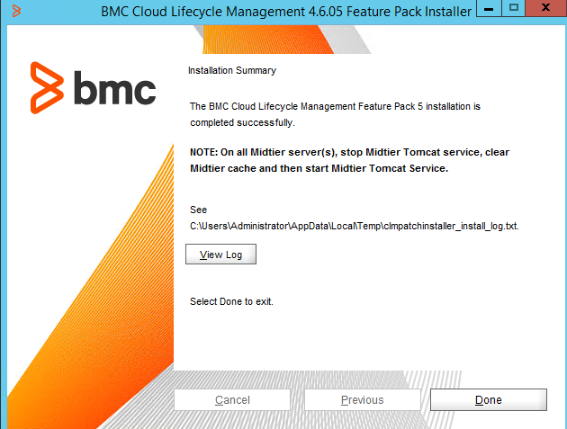 4605 enhancements bmc cloud lifecycle management 46 on the installation summary panel review the installation log and then click done to finish the installation ccuart Images